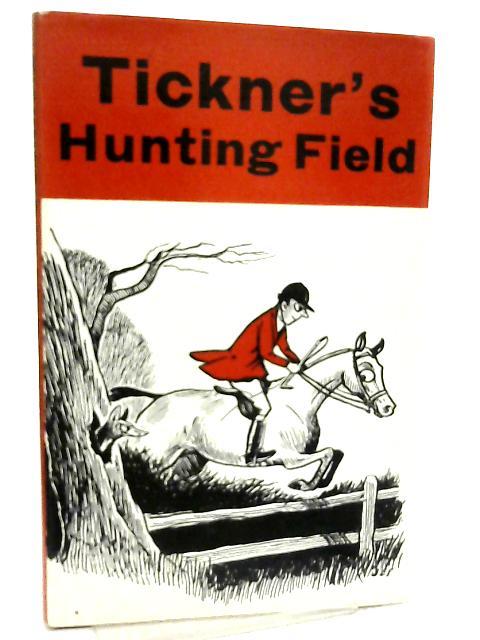 Tickner's Hunting Field By John Tickner