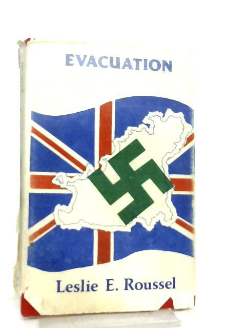 Evacuation by Leslie E. Roussel