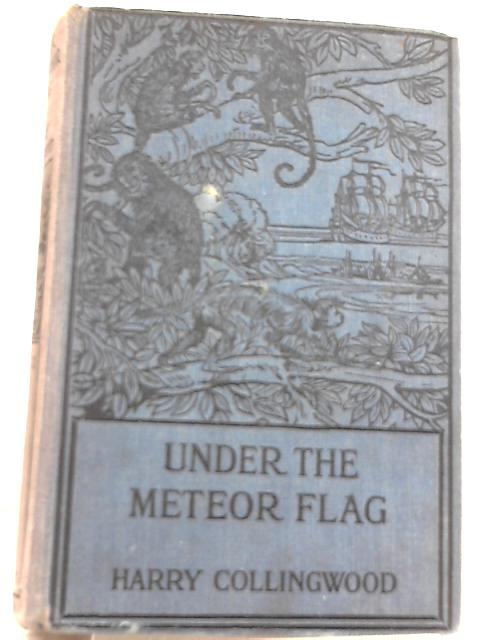 Under the Meteor Flag: The Log of a Midshipman During the French Revolutionary War by Harry Collingwood