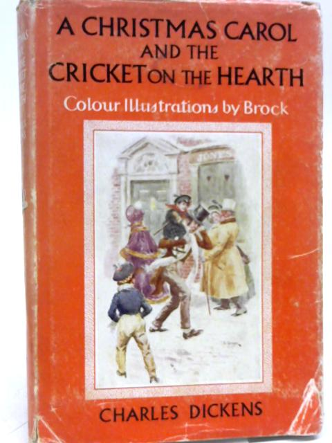 A Christmas Carol the Cricket on the Hearth by Charles Dickens