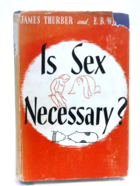Is Sex Necessary by James Thurber