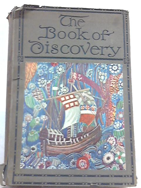 The Book of Discovery By T. C. Bridges