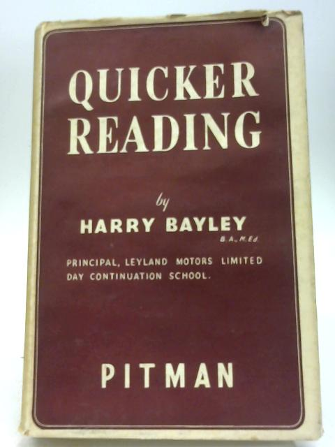 Quicker Reading by Harry Bayley