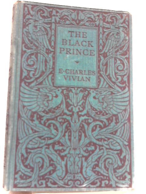 The Black Prince by E. Charles Vivian