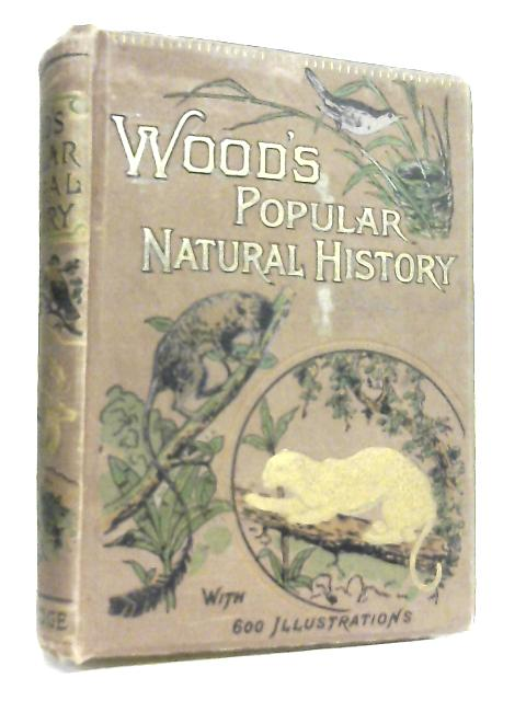 Wood's Popular Natural History By R. J. G. Wood