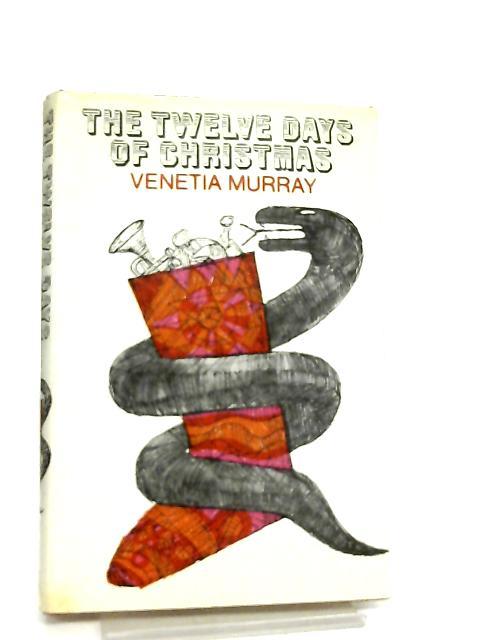 Twelve Days of Christmas by Venetia Murray