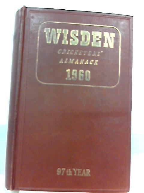 Wisden Cricketers' Almanack 1960 (98th edition) by Norman Preston (editor)