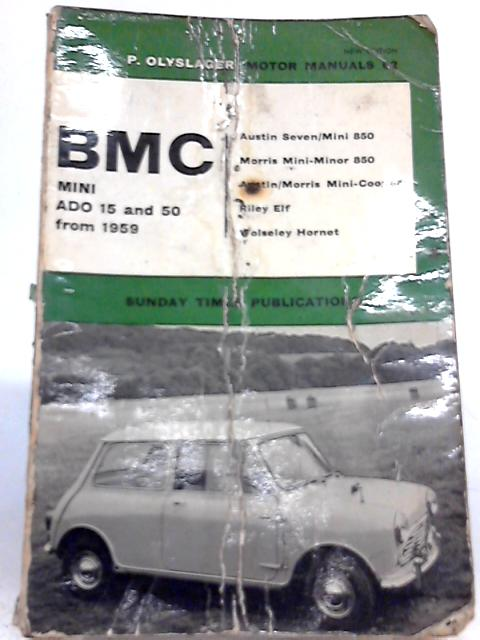 Handbook for the BMC ADO 15 & 50 from 1959 By Piet Olyslager