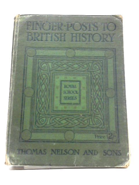 Finger-Posts to British History By Robert S Rait