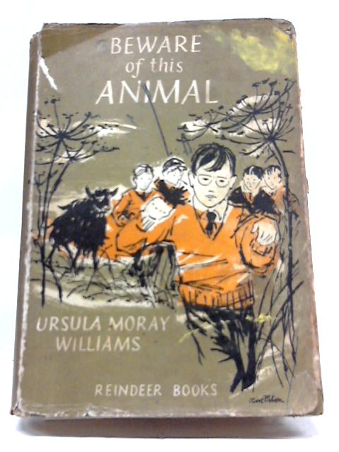 Beware of This Animal (Reindeer Books) by Ursula Moray Williams