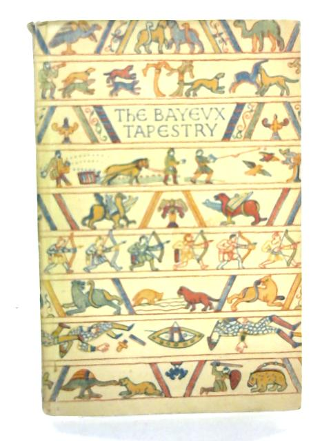The Bayeux Tapestry by Eric Maclagan