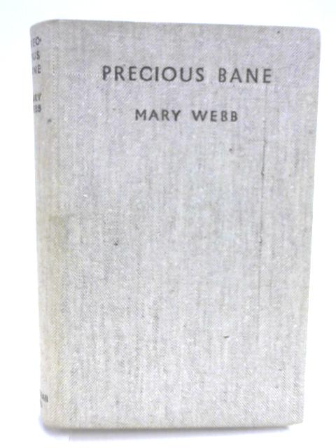 Precious Bane By Webb, Mary Introduced by Stanley Baldwin