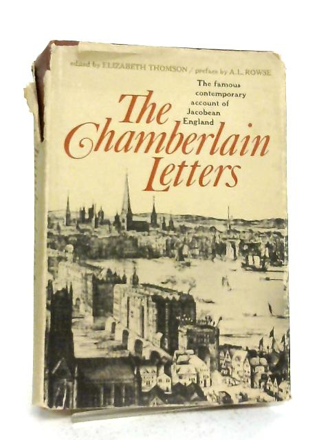 The Chamberlain Letters By John Chamberlain