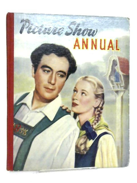 Picture Show Annual 1951 By Anon