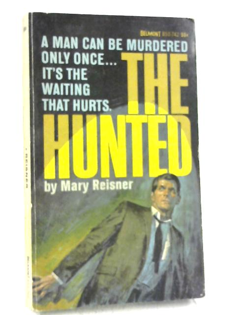 The Hunted By Mary Reisner