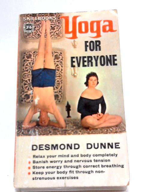 Yoga for Everyone by Desmond Dunne