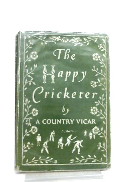 The Happy Cricketer by A Country Vicar