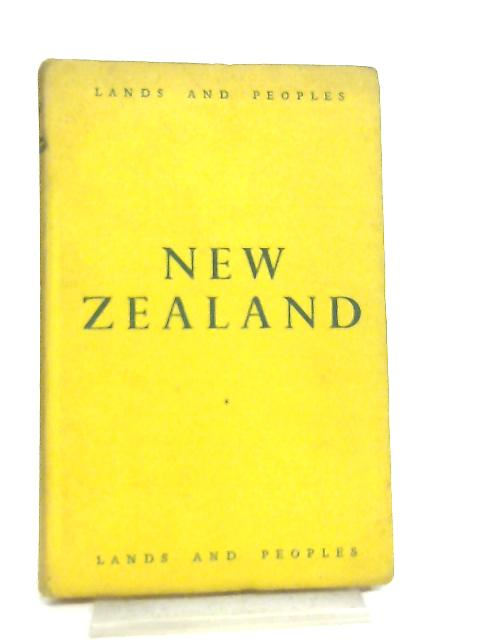 The Land and the People of New Zealand by RW & EM Burchfield by R. W. & E. M. Burchfield