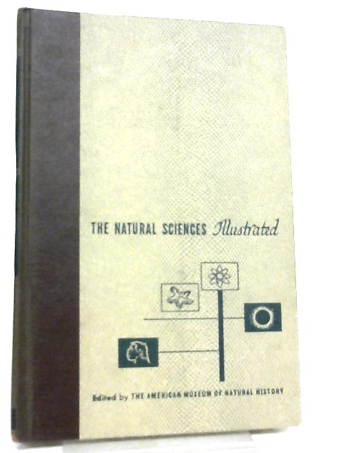 The Natural Sciences Illustrated Volume 14 by Edward M. Weyer