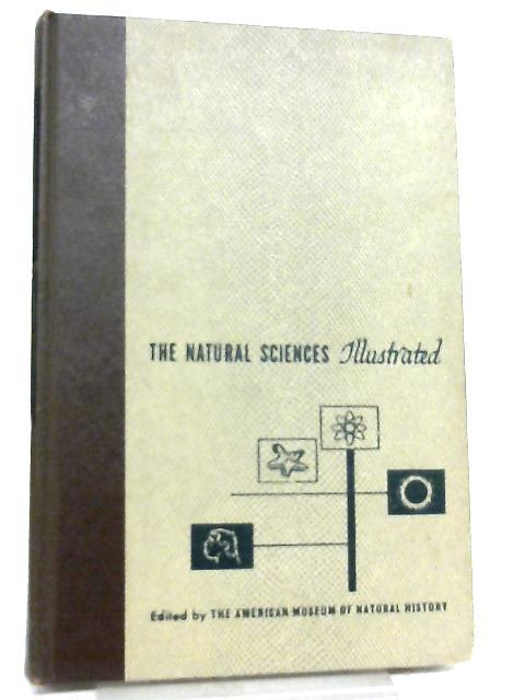 The Natural Sciences Illustrated, Volume 13 by Edward M. Weyer