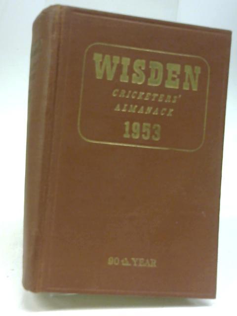 Wisden Cricketers' Almanack, 1953 by Norman Preston
