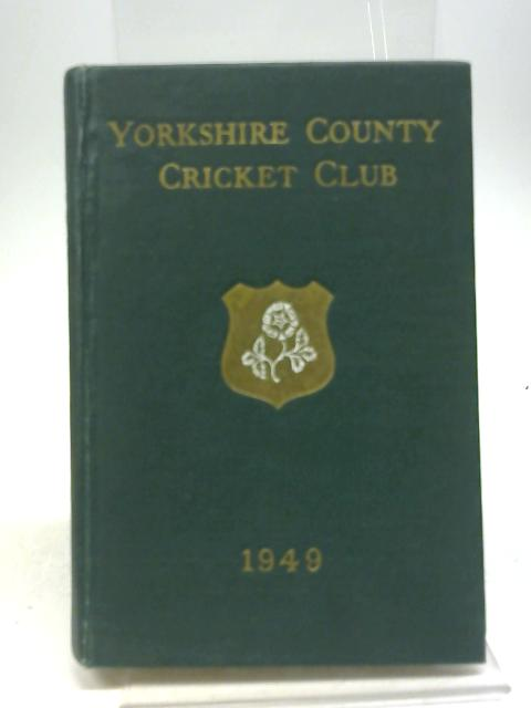 Yorkshire County Cricket Club Fifty-first Annual Report, season 1949 by J. H. Nash
