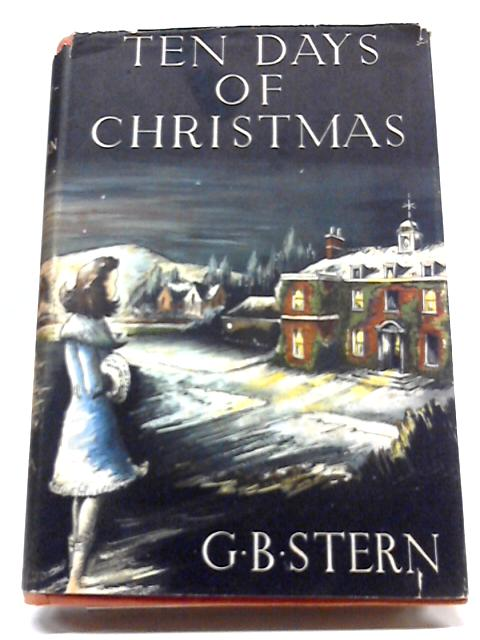Ten Days of Christmas by G B Stern