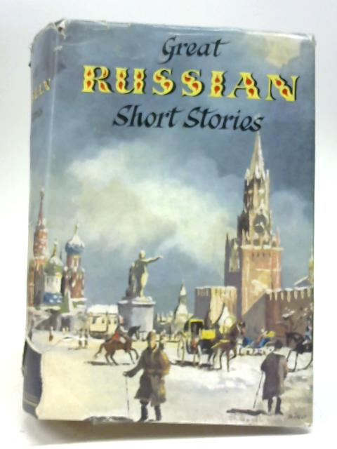 Great Russian Short Stories by Stephen Graham