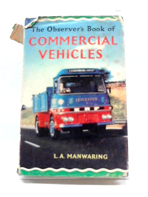 Observer's Book of Commercial Vehicles No.40 by L.A. Manwaring