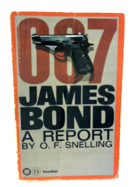 007 James Bond, A Report By O. F. Snelling