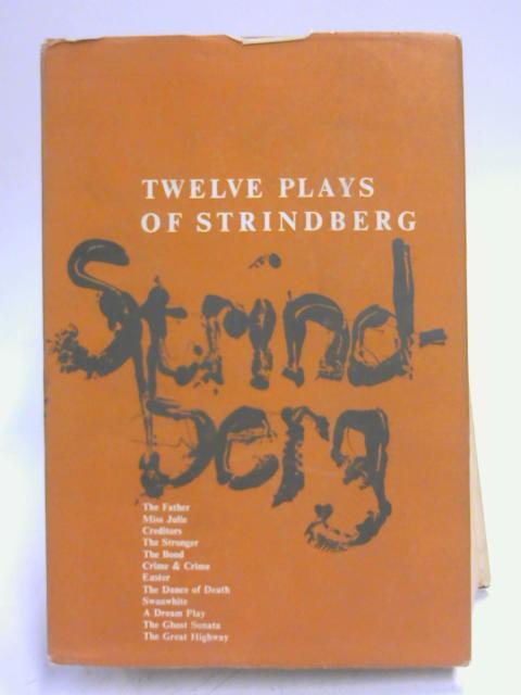 Twelve Plays of Strindberg by A. Strindberg