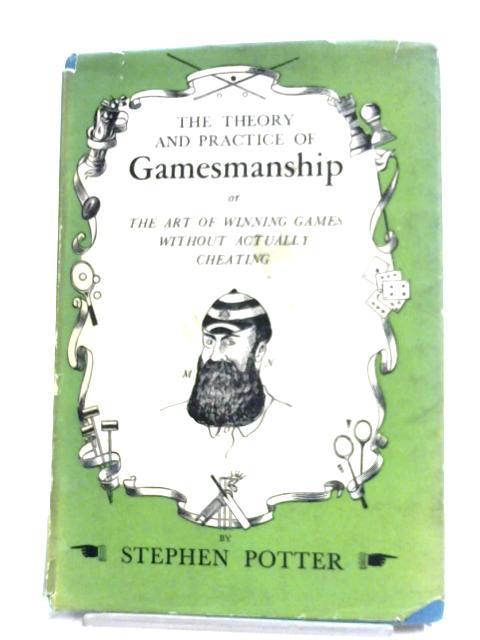 Gamesmanship By Stephen Potter