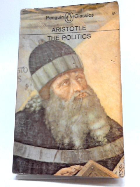 The Politics By Aristotle. Translated by T.A. Sinclair.