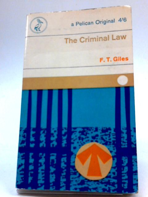 The Criminal Law: A Short Introduction By Francis Treseder Giles