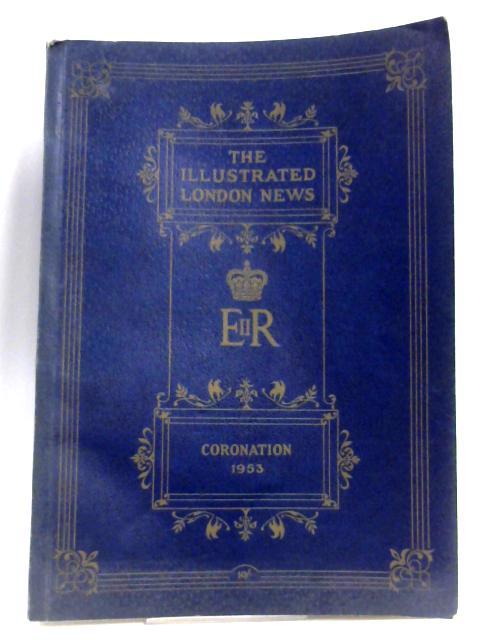 Coronation Number: Queen Elizabeth By Sir Bruce Ingram (Ed.)