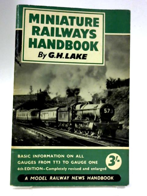 Miniature Railways Handbook By G  H  Lake