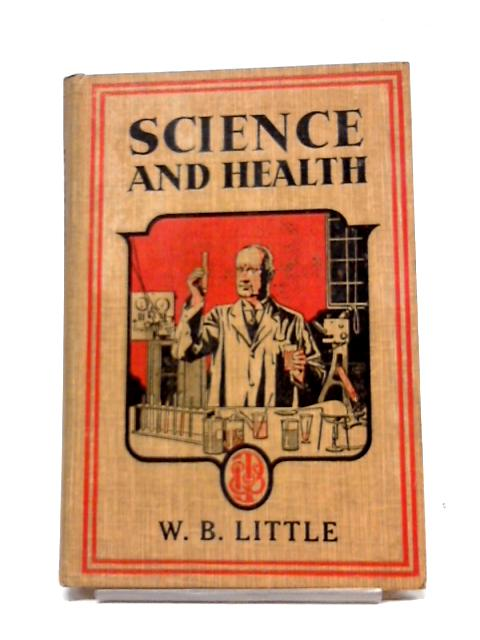 Science and Health By W. B. Little