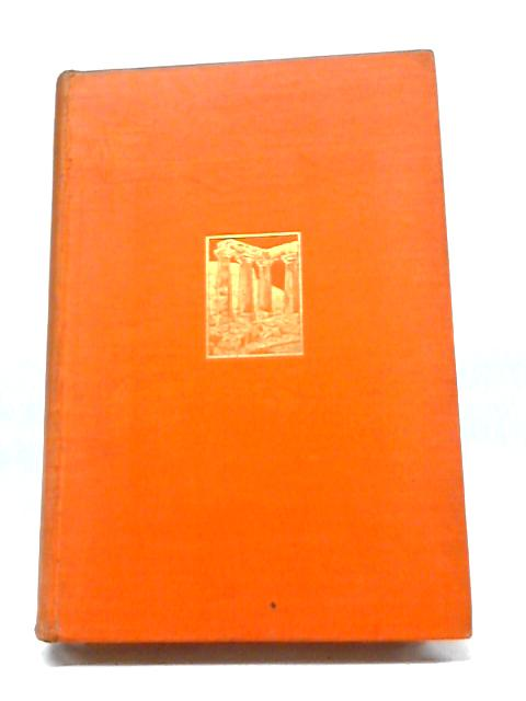 A Three-Legged Tour in Greece March 24-May 4 1925 By E Smyth