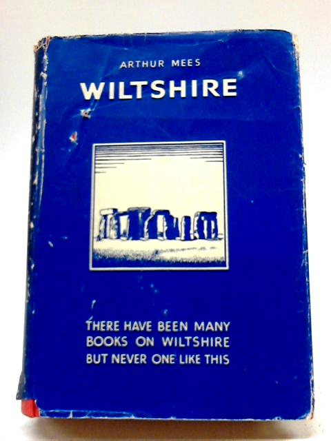 The Kings England Wiltshire By Arthur Mee