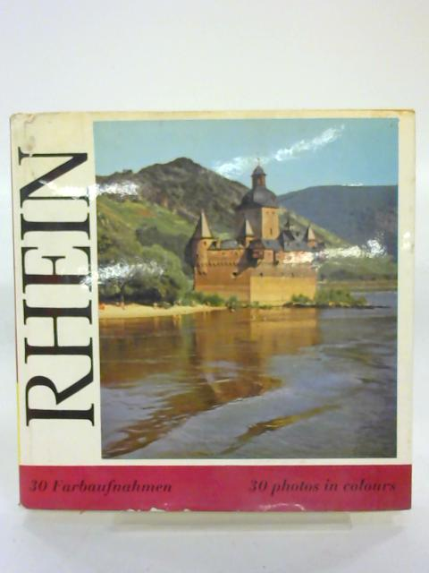 The Rhine. Heart Of Europe. By Max Geisenheyner