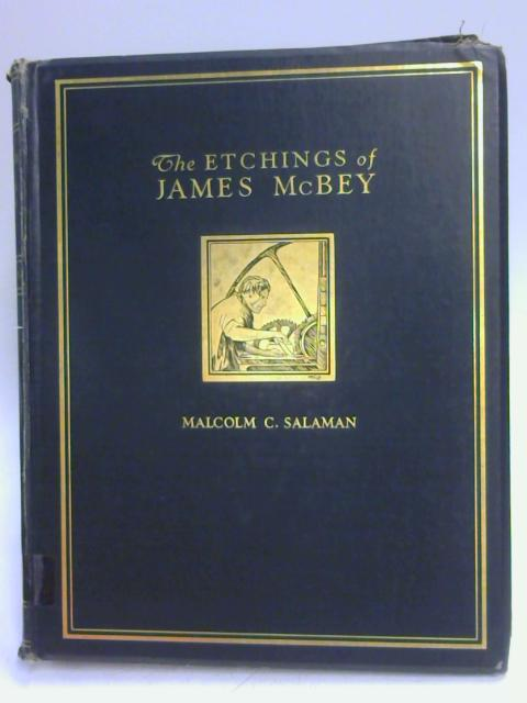 The Etchings of James McBey by M C Salaman