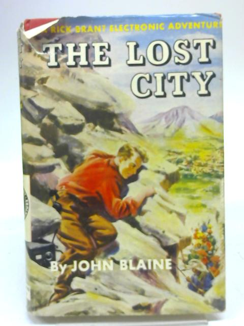 The Lost City: A Rick Brant electronic adventure by John Blaine