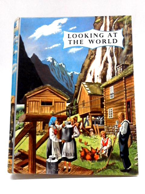 Looking at the World By Jean Gadsby