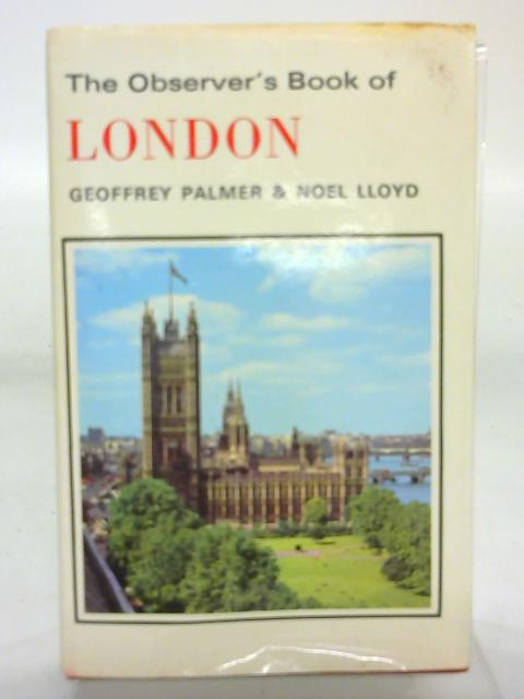 The Observer's Book of London By Geoffrey Palmer