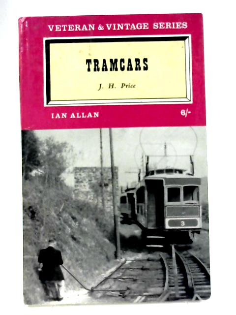 Tramcars By J.H. Price