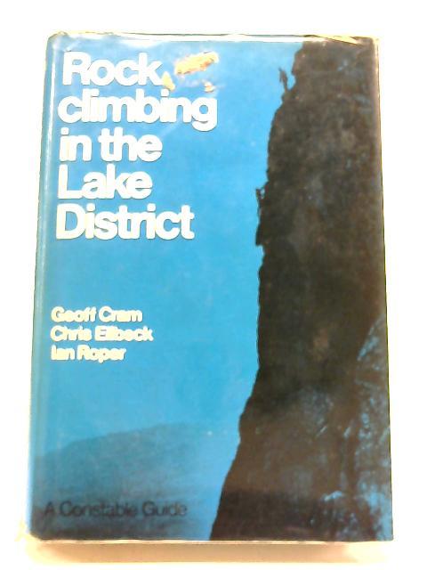 Rock Climbing in the Lake District By Geoff Cram, Chris Eilbeck & Ian Roper
