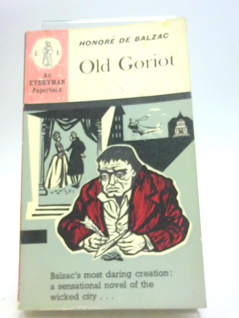 Old Goriot by Honore De Balzac