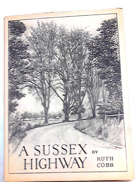 A Sussex Highway By Ruth Cobb