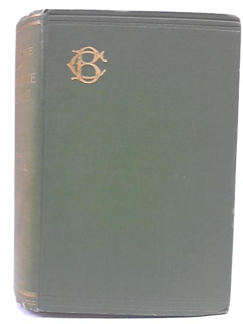The Life Of Charlotte Bronte Vol VII By Mrs. Gaskell