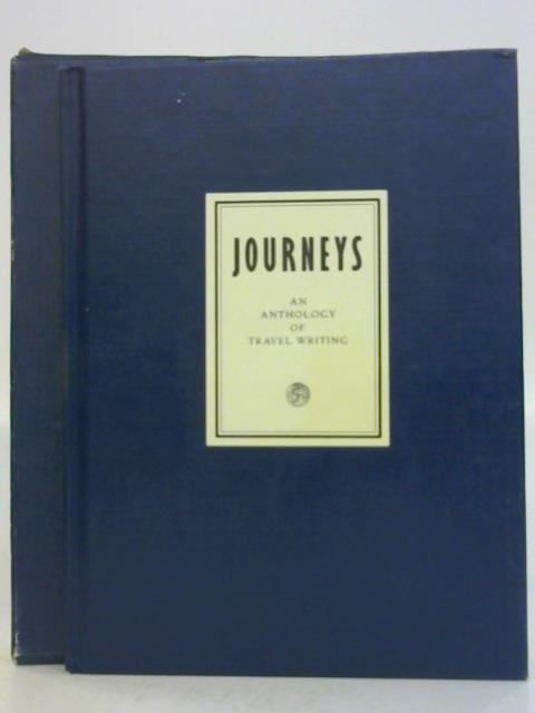 Journeys An Anthology of Travel Writing by Various